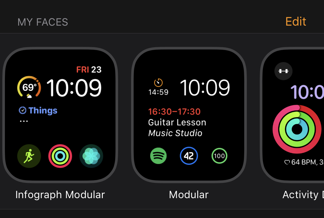 My watch faces (Infograph Modular, Modular, and Activity Digital)